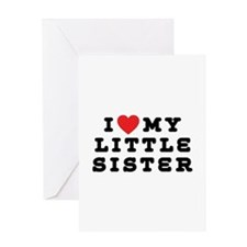 I Love My Little Sister Greeting Card
