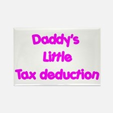 Daddys little tax deduction Rectangle Magnet