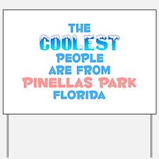 Coolest: Pinellas Park, FL Yard Sign