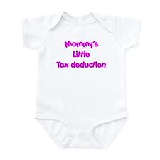 Mommys little tax deduction Infant Bodysuit