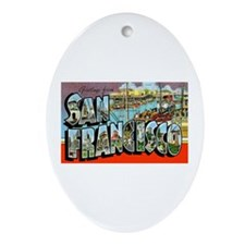 San Francisco California Greetings Oval Ornament