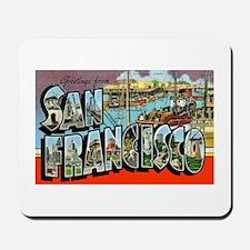 San Francisco California Greetings Mousepad