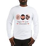 Peace Love Chocolate Long Sleeve T-Shirt