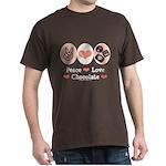 Peace Love Chocolate Dark T-Shirt