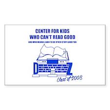 Center For Kids Who Can't Rea Sticker (Rectangular