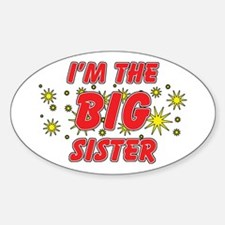 I'm The Big Sister Oval Decal