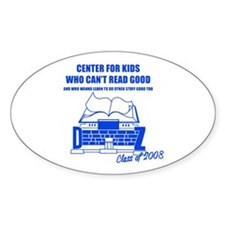 Center For Kids Who Can't Rea Oval Decal