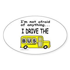 I DRIVE THE BUS Oval Decal