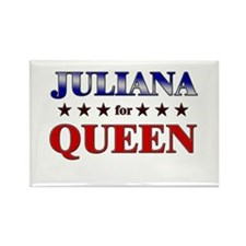 JULIANA for queen Rectangle Magnet
