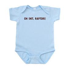 oh shit, raptors! Infant Bodysuit
