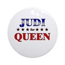 JUDI for queen Ornament (Round)