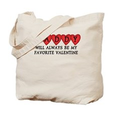 Daddy Favorite Valentine Tote Bag