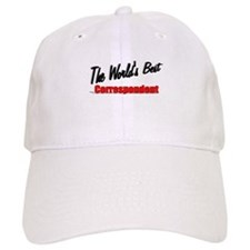 """The World's Best Correspondent"" Baseball Cap"