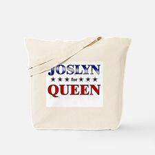 JOSLYN for queen Tote Bag