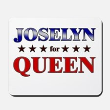 JOSELYN for queen Mousepad