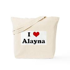 I Love Alayna Tote Bag
