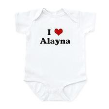 I Love Alayna Infant Bodysuit