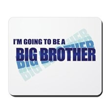 going to be a big brother blue Mousepad
