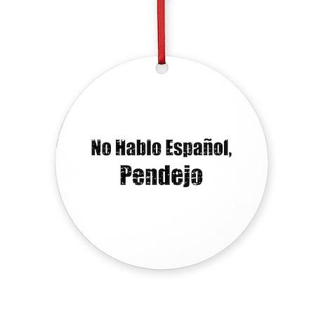 No Hablo Espanol Ornament (Round)