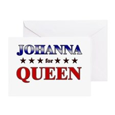 JOHANNA for queen Greeting Card