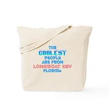 Coolest: Longboat Key, FL Tote Bag