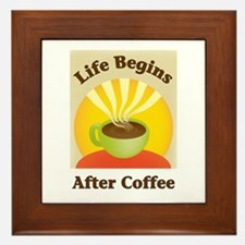 Life begins after coffee Framed Tile