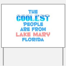 Coolest: Lake Mary, FL Yard Sign