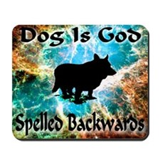 Dog Is God Mousepad