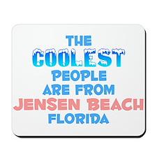 Coolest: Jensen Beach, FL Mousepad