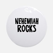 Nehemiah Rocks Ornament (Round)