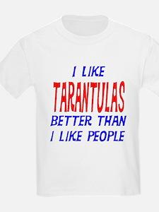I Like Tarantulas T-Shirt