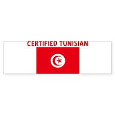 CERTIFIED TUNISIAN Bumper Bumper Sticker