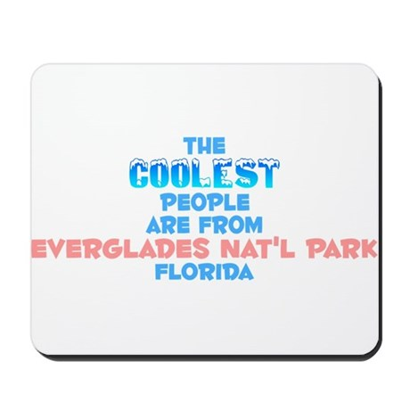 Coolest: Everglades Nat, FL Mousepad