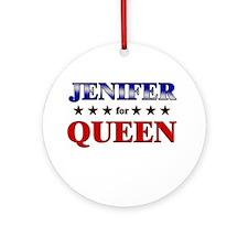 JENIFER for queen Ornament (Round)