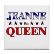 JEANNE for queen Tile Coaster