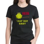 1928 Leap Year Baby Women's Dark T-Shirt