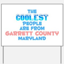 Coolest: Garrett County, MD Yard Sign
