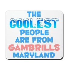 Coolest: Gambrills, MD Mousepad