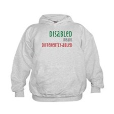 Disabled = Differently-abled Hoodie