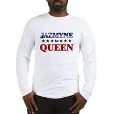 JAZMYNE for queen Long Sleeve T-Shirt