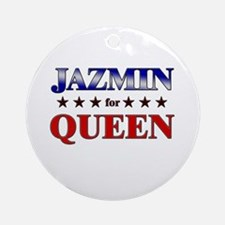 JAZMIN for queen Ornament (Round)