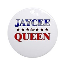 JAYCEE for queen Ornament (Round)