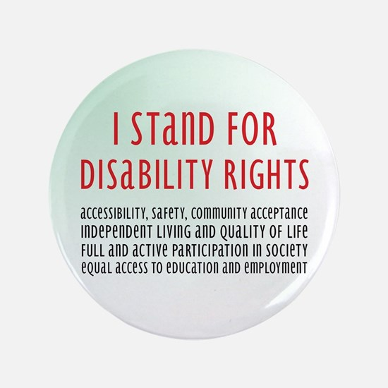 """Disability Rights 3.5"""" Button"""