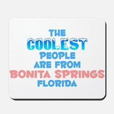 Coolest: Bonita Springs, FL Mousepad