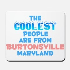 Coolest: Burtonsville, MD Mousepad