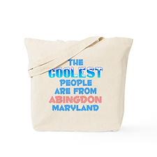 Coolest: Abingdon, MD Tote Bag