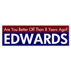 Are You Better Off? Edwards 08 Decal