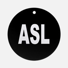 ASL Ornament (Round)