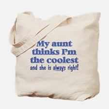 My Aunt Thinks Tote Bag