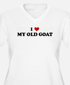 I Love MY OLD GOAT T-Shirt